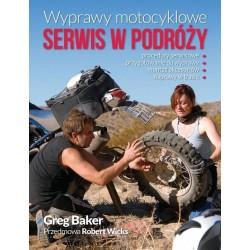 Wyprawy motocyklowe. Serwis w podróży Greg Baker